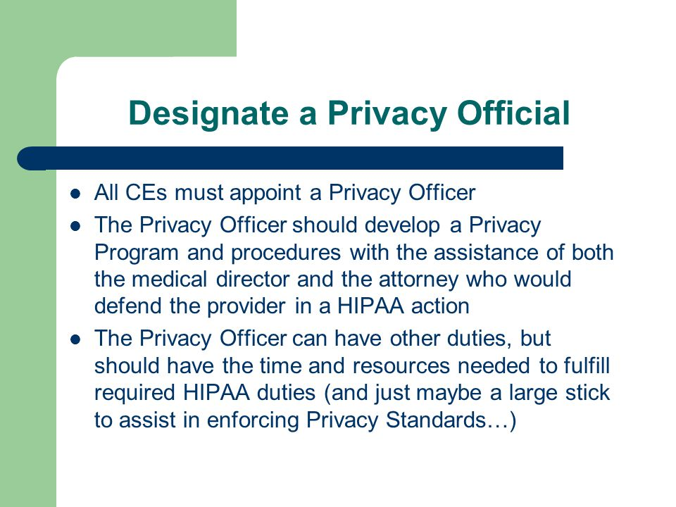 The Standard for Protecting PHI 42 USC § 1320d-2(d) [Slide 1 of 4]